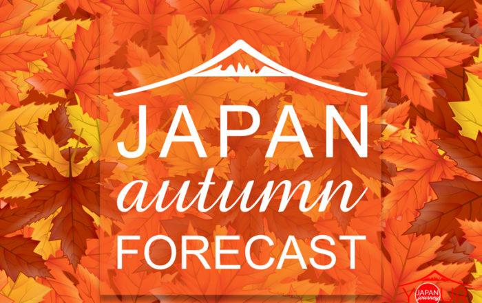 Autumn Forecast 2018 - Your Japan Journey