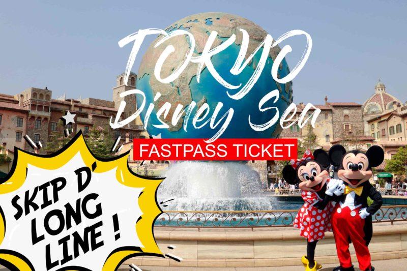 Tokyo Disney Sea Fastpass Ticket
