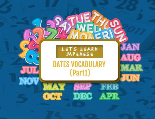 Let's Learn Japanese: Dates Vocabulary (Part 1)