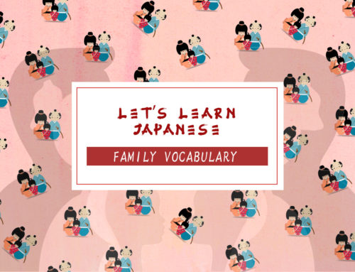 Let's Learn Japanese: Family Vocabulary