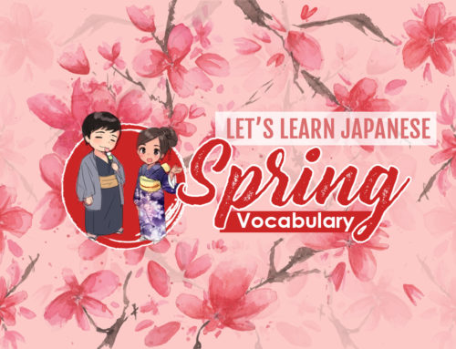 Let's Learn Japanese: Spring Vocabulary