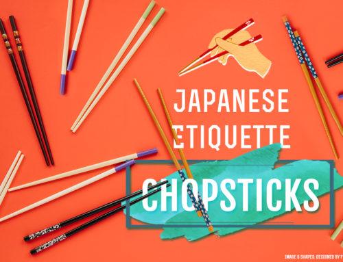 Japanese Etiquette: Chopsticks