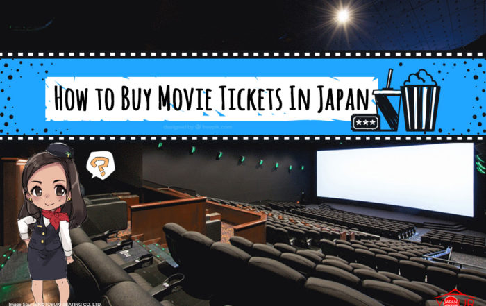 How to Buy Movie Tickets In Japan